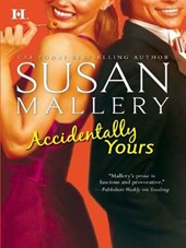 Accidentally Yours | Susan Mallery |