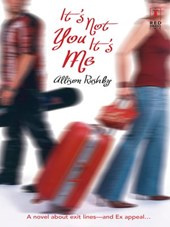 It's Not You It's Me | Allison Rushby |