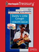 Daddy's Little Cowgirl | Charlotte Maclay |