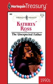 The Unexpected Father | Kathryn Ross |