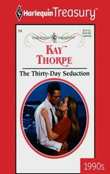 The Thirty-Day Seduction | Kay Thorpe |