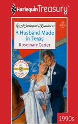 A Husband Made in Texas | Rosemary Carter |