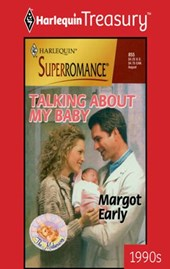 Talking About My Baby | Margot Early |