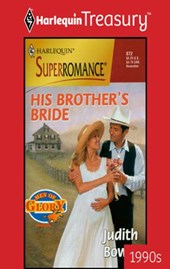 His Brother's Bride | Judith Bowen |