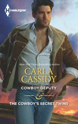 Cowboy Deputy & The Cowboy's Secret Twins | Carla Cassidy |
