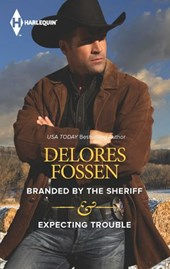 Branded by the Sheriff & Expecting Trouble