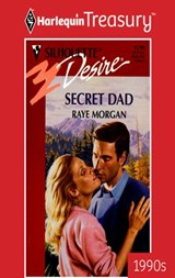 Secret Dad | Raye Morgan |