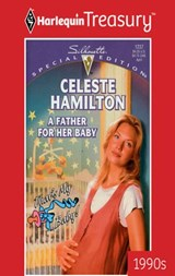A Father for Her Baby | Celeste Hamilton |