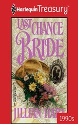 Last Chance Bride | Jillian Hart |