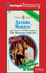 The Divorcee Said Yes! | Sandra Marton |