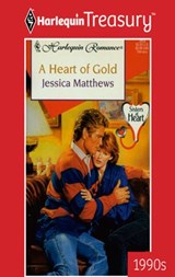 A Heart Of Gold | Jessica Matthews |