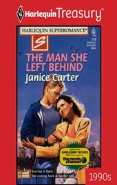 The Man She Left Behind | Janice Carter |