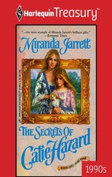 The Secrets of Catie Hazard | Miranda Jarrett |