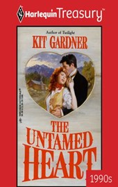 The Untamed Heart | Kit Gardner |