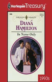 In Name Only | Diana Hamilton |