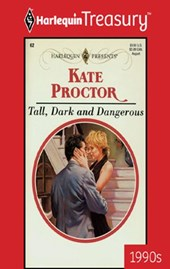 Tall, Dark and Dangerous | Kate Proctor |