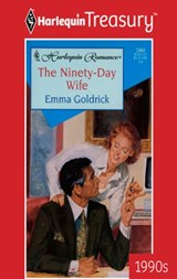 The Ninety-Day Wife | Emma Goldrick |