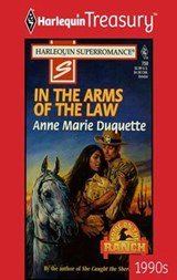 In The Arms of the Law | Anne Marie Duquette |