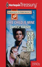 This Child Is Mine | Janice Kaiser |