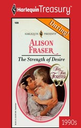The Strength Of Desire | Alison Fraser |
