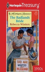 The Badlands Bride | Rebecca Winters |