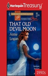 That Old Devil Moon | Anne Logan |