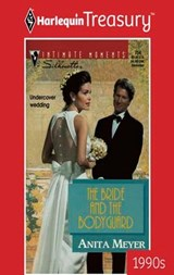 The Bride And The Bodyguard | Anita Meyer |