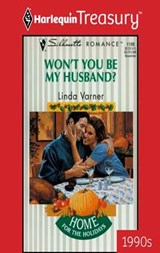 Won't You Be My Husband? | Linda Varner |