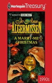 A Marry-Me Christmas | JoAnn Algermissen |