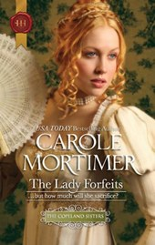 The Lady Forfeits | Carole Mortimer |