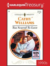 Too Scared to Love | Cathy Williams |