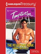 The Reluctant Hunk | Lorna Michaels |