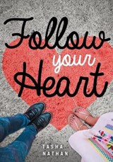Follow Your Heart | Tasha Nathan |