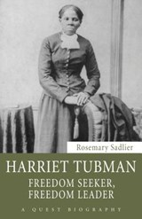 Harriet Tubman | Rosemary Sadlier |