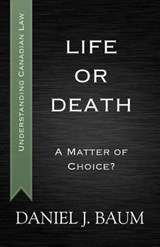 Life or Death | Daniel J. Baum |