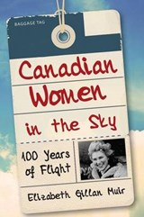 Canadian Women in the Sky | Elizabeth Gillan Muir |