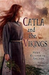 Catla and the Vikings | Mary Nelson |
