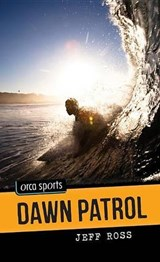 Dawn Patrol | Jeff Ross |