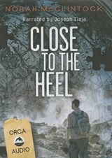Close to the Heel | Norah McClintock |