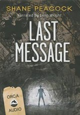 Last Message | Shane Peacock |