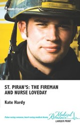 St. Piran's: The Fireman and Nurse Loveday | Kate Hardy |