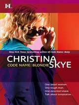 Code Name: Blondie | Christina Skye |