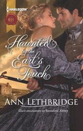 Haunted by the Earl's Touch | Ann Lethbridge |
