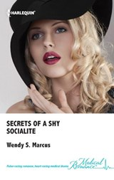 Secrets of a Shy Socialite | Wendy S. Marcus |