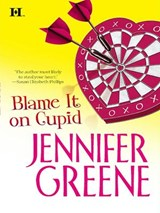 Blame it on Cupid | Jennifer Greene |
