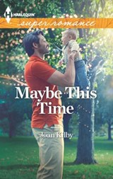 Maybe This Time | Joan Kilby |