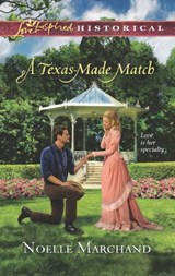 A Texas-Made Match | Noelle Marchand |