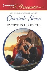 Captive in his Castle | Chantelle Shaw |