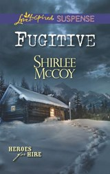 Fugitive | Shirlee McCoy |