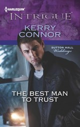 The Best Man to Trust | Kerry Connor |